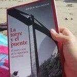 La lectura de este verano: La torre y el puente