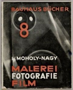 5-Moholy-Nagy_L_Malerei_Fotografie_Film