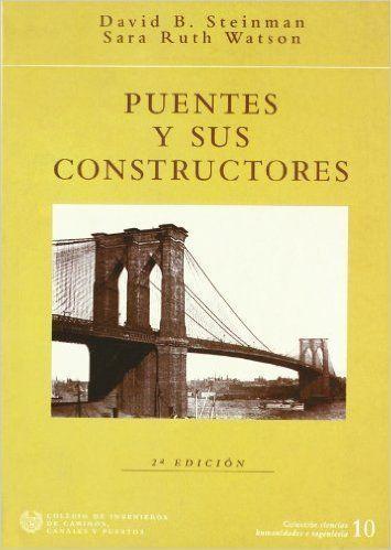 puentes y sus constructores
